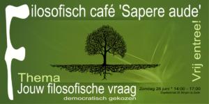 Filocafe filosofie 26 juni - Filosofisch café Sapere aude