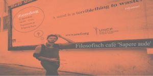 Durf te denken - Filosofisch café - filosofie
